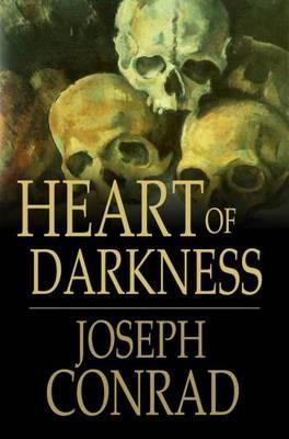 OF HEART CONRAD JOSEPH DARKNESS