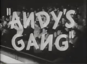 Andy's Gang Main Title