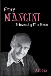 Henry Mancini(Reinventing Film Music,book)